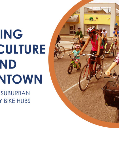 Title: Building Bike Culture Beyond Downtown, with image of people cycling down a road